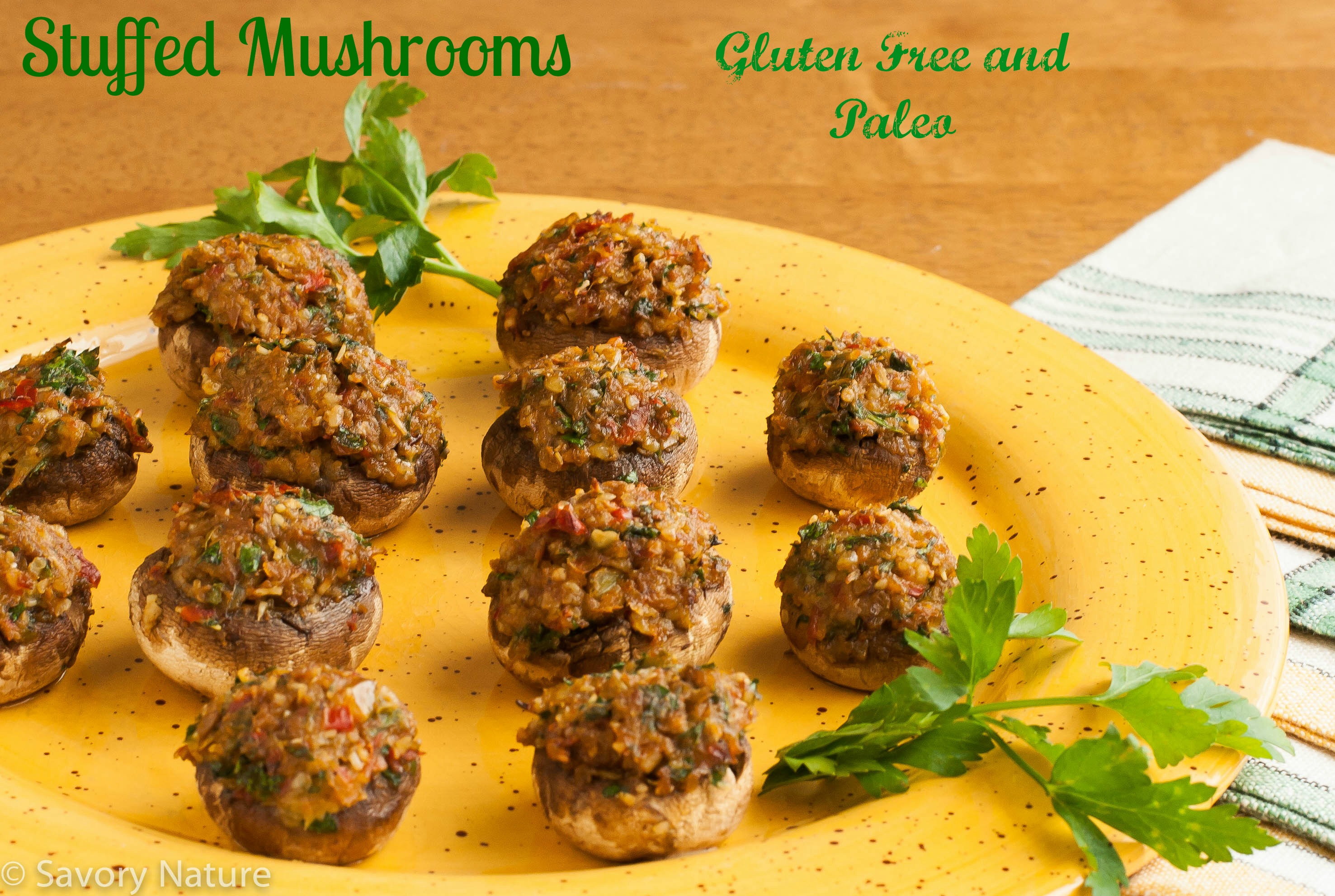 Stuffed Mushrooms – Gluten Free and Paleo - Savory Nature